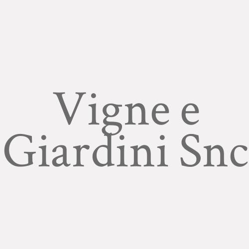 Vigne E Giardini S.n.c.
