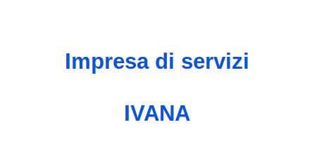 Impresa di servizi IVANA