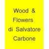 Wood And Flowers di Salvatore Carbone