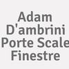 Adam D'ambrini Porte Scale Finestre