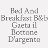Bed And Breakfast B&b Gaeta il Bottone D'argento