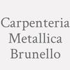 Carpenteria Metallica Brunello