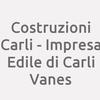 Costruzioni Carli - Impresa edile di Carli Vanes