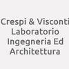 Crespi & Visconti Laboratorio Ingegneria Ed Architettura