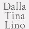 Dalla Tina Lino