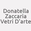Donatella Zaccaria Vetri D'arte
