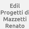 Edil Progetti Di Mazzetti Renato
