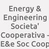 Energy & Engineering Societa' Cooperativa - E&e Soc Coop