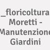 _floricoltura Moretti - Manutenzione Giardini