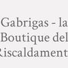 Gabrigas - La Boutique Del Riscaldamento