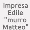 "Impresa Edile ""murro Matteo"""