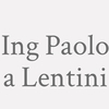 Ing. Paolo A. Lentini
