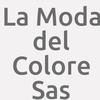 La Moda Del Colore S.a.s.