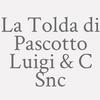 La Tolda Di Pascotto Luigi & C Snc