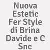 Nuova Estetic Fer Style Di Brina Davide E C. Snc