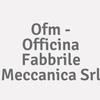 Ofm - Officina Fabbrile Meccanica Srl
