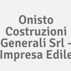 Onisto Costruzioni Generali Srl - Impresa Edile