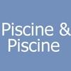 Piscine & Piscine