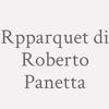 R.P.Parquet di Roberto Panetta