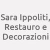 Sara Ippoliti, Restauro E Decorazioni.