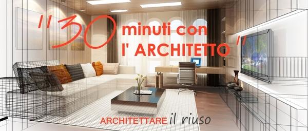 """""""30 minuti con l'architetto"""""""
